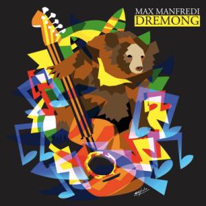 Dremong Tour Max Manfredi