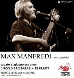 Max  Manfredi in concerto @  Circolo ARCI Barabini Di Trasta (Genova) @ Circolo ARCI Barabini Di Trasta (GE)   Genova   Liguria   Italia